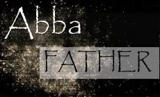 Abba – reiškia didžiausią artumą
